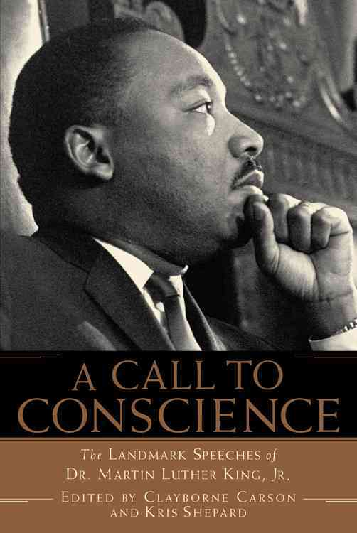 A Call to Conscience By King, Martin Luther, Jr./ Shepard, Kris (EDT)/ Carson, Clayborne (EDT)/ Carson, Clayborne/ Shepard, Kris